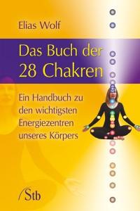 28 Chakren und Energiezentren des Menschen